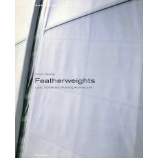 FEATHERWEIGHTS. Light, Mobile and Floating Architecture