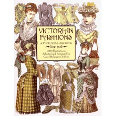 Victorian Fashions a pictorial archive.
