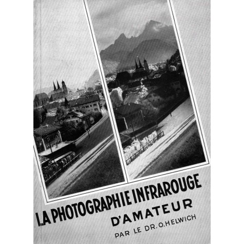 La Photographie Infrarouge D´amateur