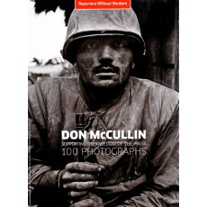 100 Photos Don McCullin supporting the freedom of the press / 100 fotos de Don McCullin por la libertad de prensa