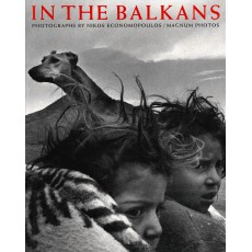IN THE BALKANS. Photographs by Nikos Economopoulos